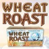 Wheat Roast